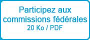 Participez aux commissions fédérales - 850 Ko